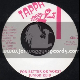 "Tappa-7""-For Better Or Worst / Junior Reid"