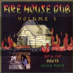 Gussie P-Lp-Sip A Cup Meets Negus Roots / FireHouse Dub Volume 1