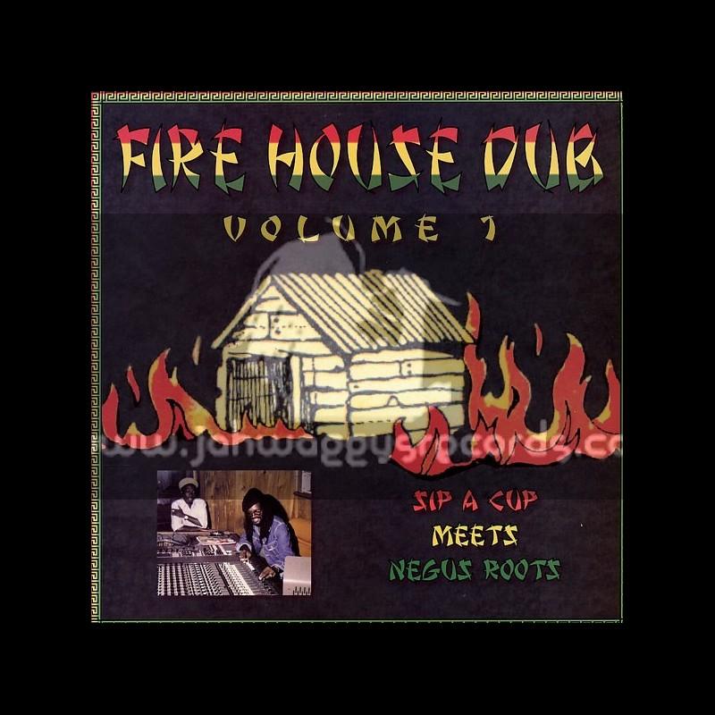 Gussie P-Lp-Sip A Cup Meets Negus Roots / FireHouse Dub Volume 1