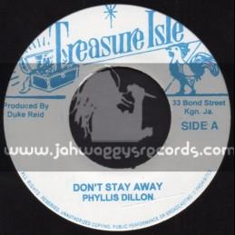"Treasure Isle-7""-Dont Stay Away / Phillis Dillon + Yellow Bird / The Paragons"