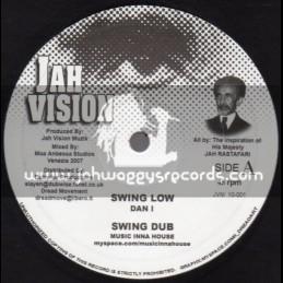 """Jah Vision-10""""-Swing Low + Steppin High / Dan I"""