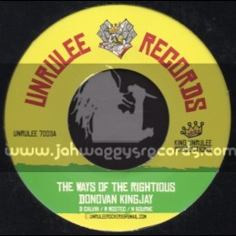 """Unrulee Records-7""""-The Ways Of The Righteous / Donovan Kingjay"""
