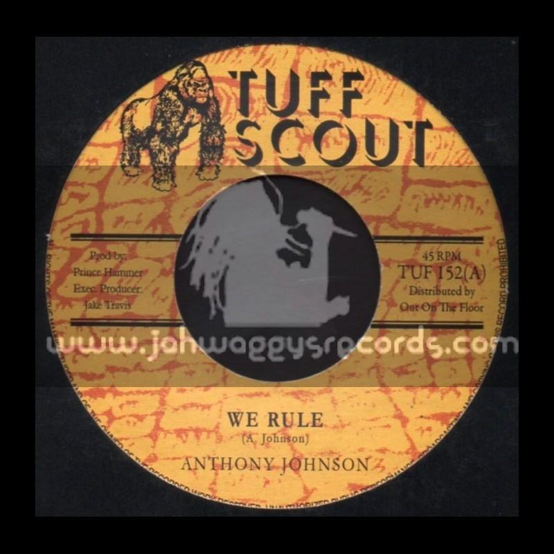 "Tuff Scout-7""-We Rule / Anthony Johnson"
