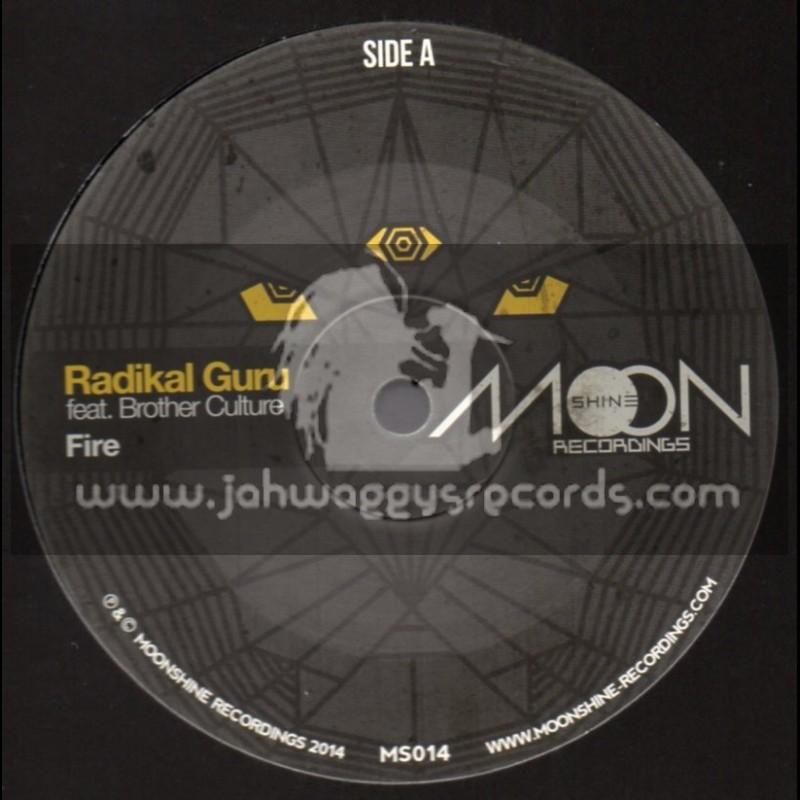"Moonshine Recordings-10""-Fire / Radikal Guru Feat. Bother Culture"