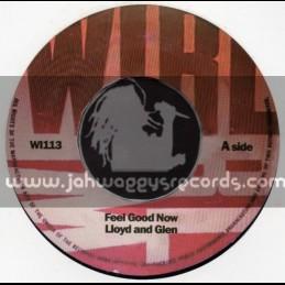 """Wirl-7""""-Feel Good Now / Lloyd & Glen + Live Like A King / Hopeton & Glen"""