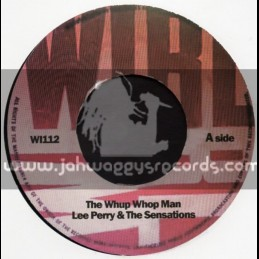 "Wirl-7""-The Whoop Whoop Man + Run For Cover / Lee Perry & The Sensations"