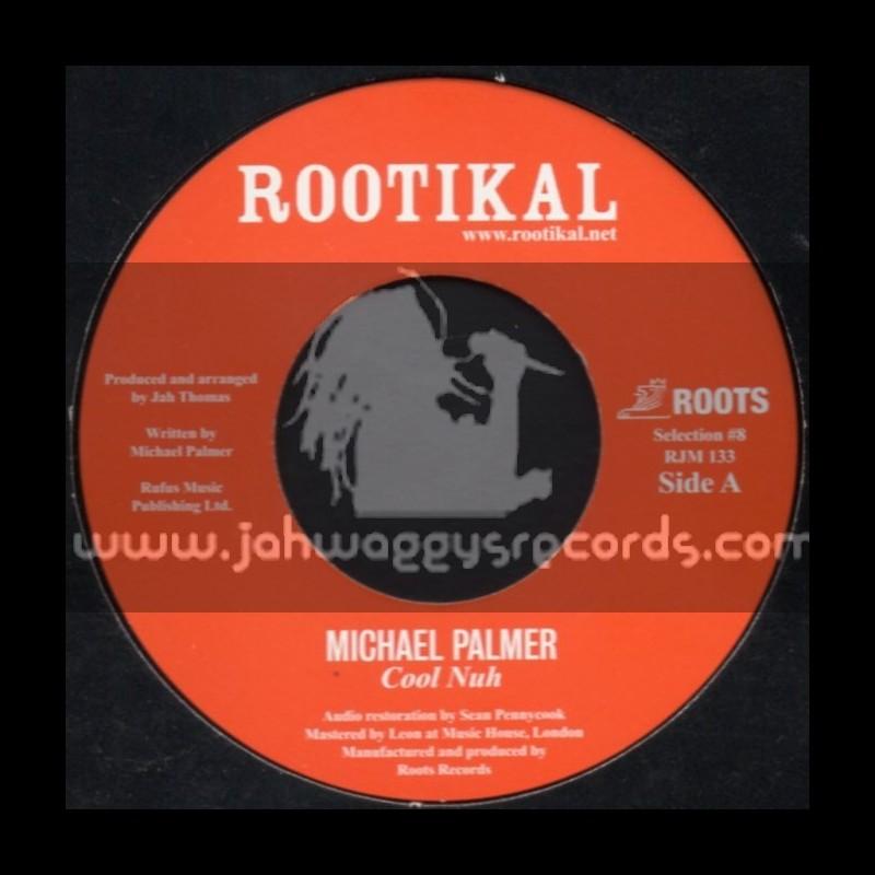 "Rootikal-7""-Cool Nah / Michael Palmer + North Star Horns / Matic Horns"