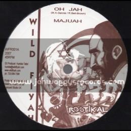 """Wild Fiyah-10""""-Oh Jah / Majuah - Disciples Riddim Section - 2007!"""