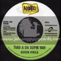 "Notice Productions-7""-Tiad A Da Supm Yah / Queen Ifrica + Need You / Romain Virgo"