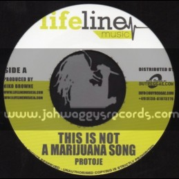 """Life Line Music - 7"""" - This Is Not A Marijuana Song / Protoje"""