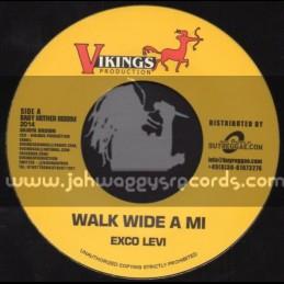 "Vikings Productions-7""-Walk Wide A Mi / Exco Levi + Keep Focas / Loyal Flames"