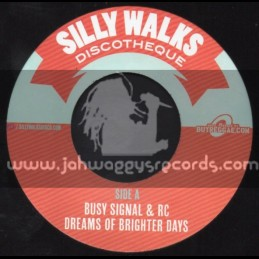 """Silly Walks-7""""-Dreams Of Better Days / Busy Signal & Rc + Everytime / Hezron"""