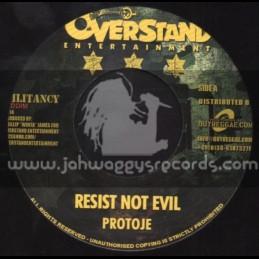 "Overstand Entertainment-7""-Resist Not Evil / Protoje + Militancy Riddim"