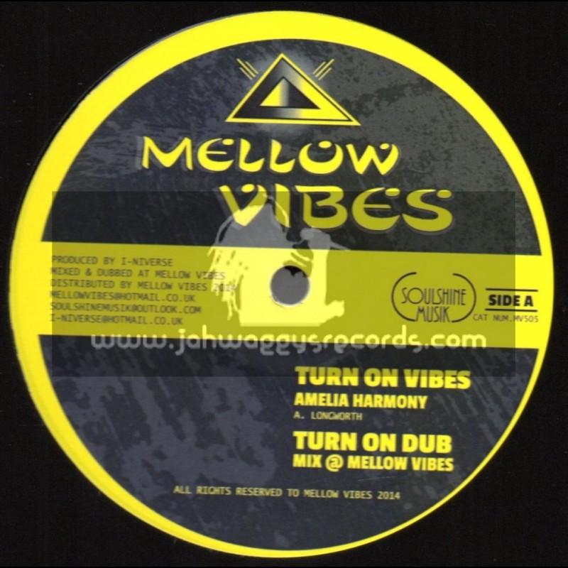 "Mellow Vibes-12""-Turn On Vibes / Amelia Harmony + Life So Serious / Raphaelia"
