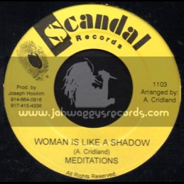 """Scandal Records-7""""-Woman Is Like A Shadow / Meditations"""