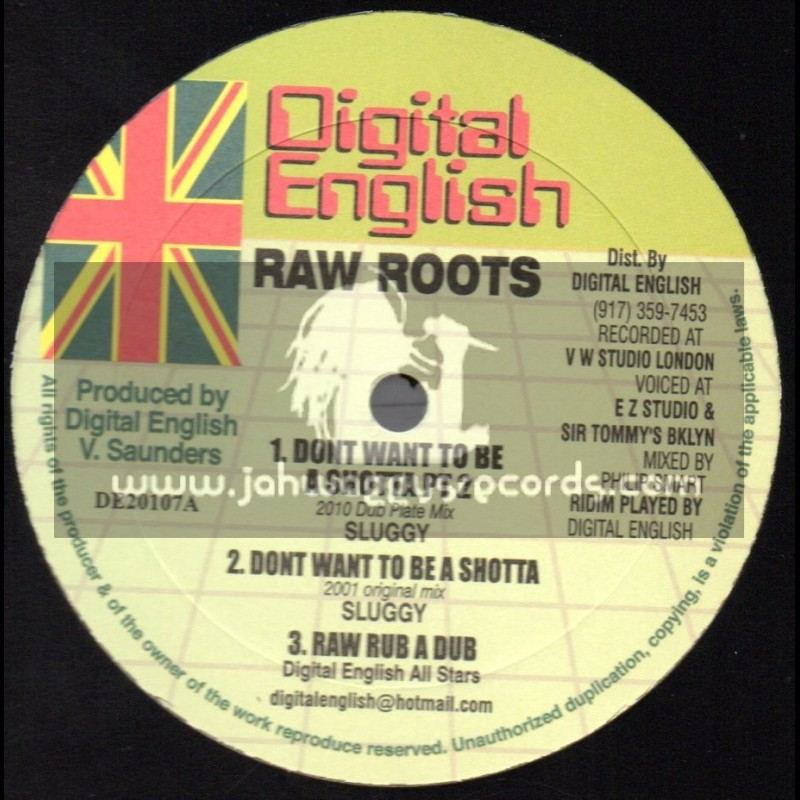 """Digital English-10""""-Dont Want To Be A Shotta Pt2 / Sluggy 2010 Dubplate Mix"""