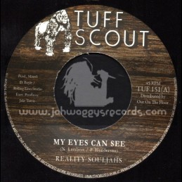 "Tuff Scout-7""-My Eyes Can See / Reality Souljahs"