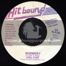 "Hit Bound-7""-Robbery / O Neil Dyer"
