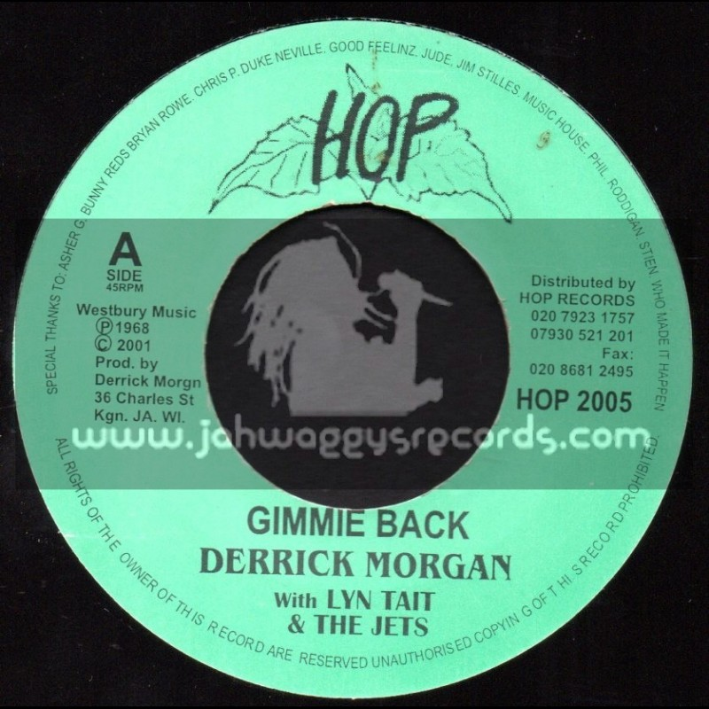 """Hop Records-7""""-Gimmie Back / Derrick Morgan + Give Me Loving / Black Brothers & Lyn Tait & The Jets"""
