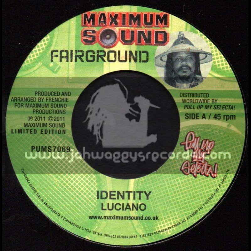 "Maximum Sound-7""-Identity / Luciano + Road Code / Fantan Mojah"