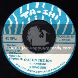 """Ta Shi -7""""-Out On The Job / Rising Son"""