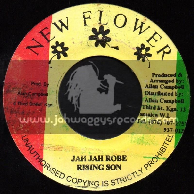 "New Flower-7""-Jah Jah Robe / Rising Son"