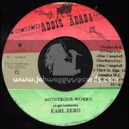 "Addis Ababa-7""-Righteous Works / Earl Zero"