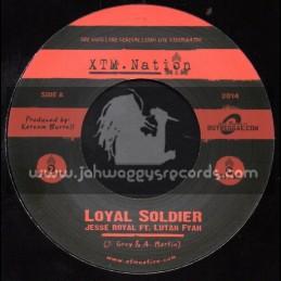 "XTM.Nation-7""-Loyal Soldier / Jessie Royal Feat. Lutan Fyah"