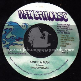 "Waterhouse-7""-Once A Man / Gregory Isaacs"