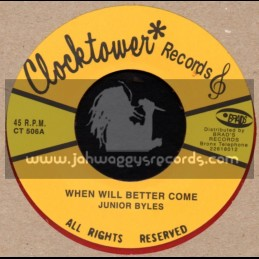 """Clock Tower Records-7""""-When Will Better Come / Junior Byles"""