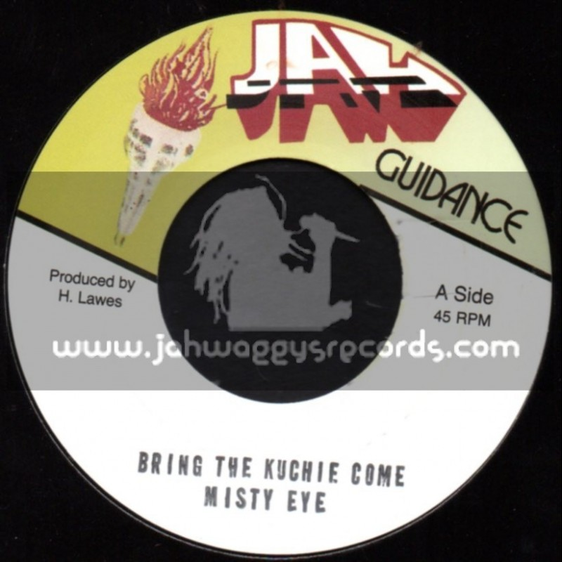 """Jah Guidance-7""""-Bring The Kuchie Come / Misty Eye"""