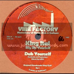 "Vibe Factory-10"" Dubplate-Big Up Yourself / King Ital + Jah Side / Lenzi Banton"