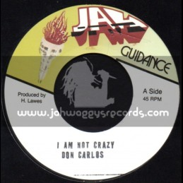 "Jah Guidance-7""-I Am Not Crazy / Don Carlos"