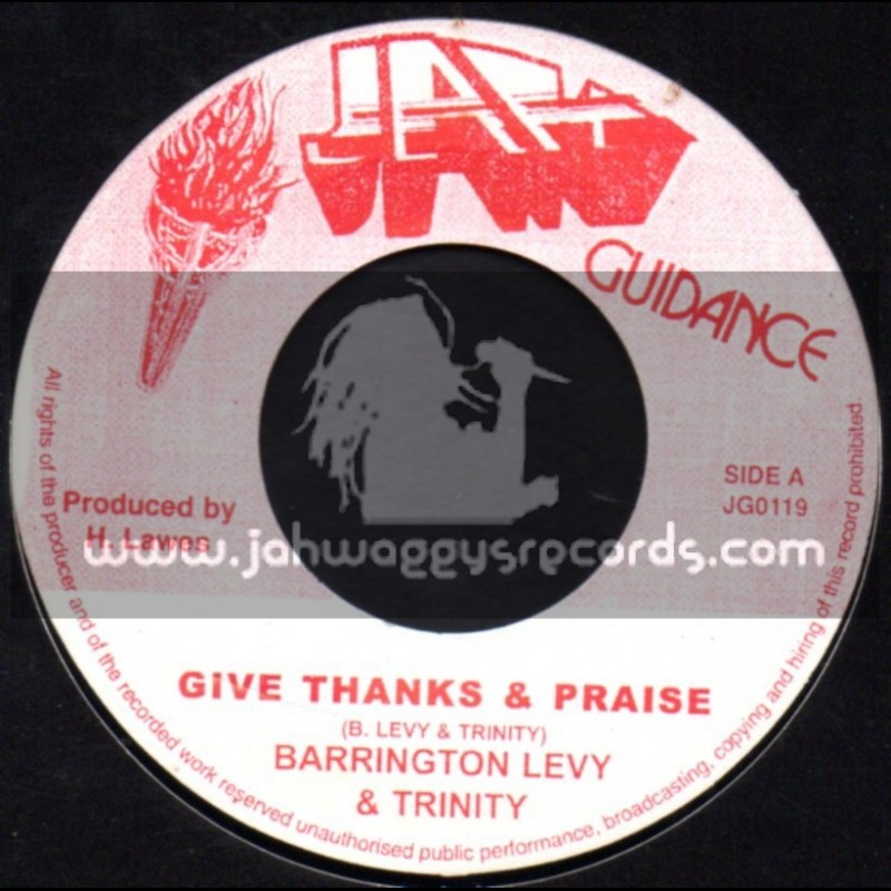 "Jah Guidance-7""-Give Thanks And Praise / Barrington Levy & Trinity"