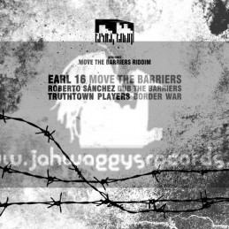 """Truth Town-10""""- Move The Barrier / Earl Sixteen"""