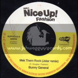"Nice Up-7""-Mek Them Rock / Bunny General - Jstar remix"