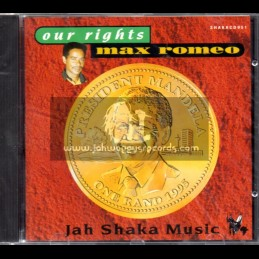 Jah Shaka Music-CD-Our Rights / Max Romeo