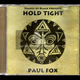 Shades Of Black-CD-Hold Tight / Paul Fox