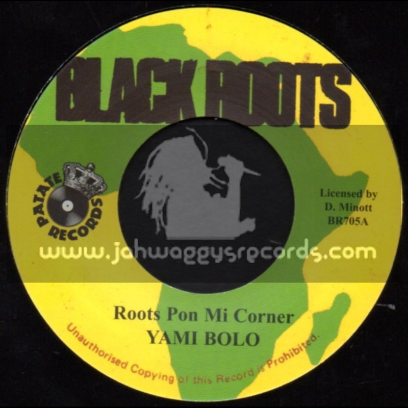 "Black Roots-7""-Roots Pon Mi Corner / Yami Bolo"
