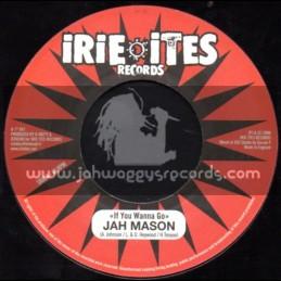 "Irie Ites Records-7""-If You Wanna Go / Jah Mason + No Worry / Lyricson"