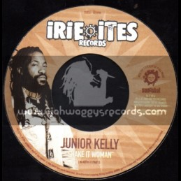 "Irie Ites Records-7""-Shake It Woman / Junior Kelly"