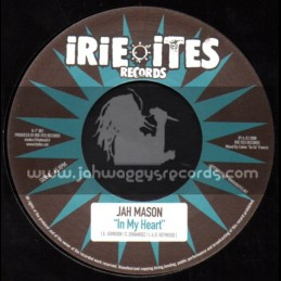 "Irie Ites Records-7""-In My Heart / Jah Mason + Rebel Woman / Sena"