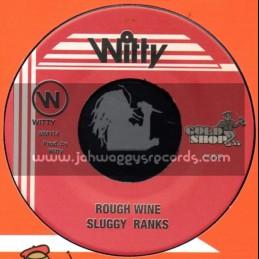 "Witty-7""-Rough Wine / Sluggy"