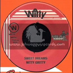 """Witty-7""""-Sweet Dreams / Nitty Gritty"""