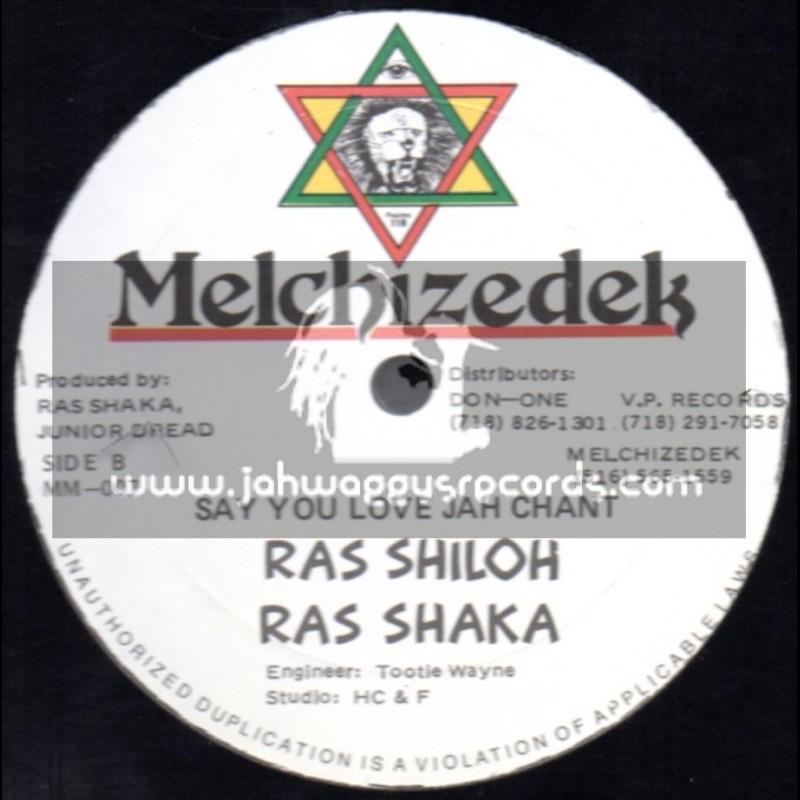 """Melchizedek-12""""-Say You Love Jah / Ras Shiloh"""
