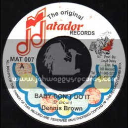 """Matador Records-7""""-Baby Do It / Dennis Brown"""