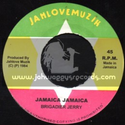 "Jah Love Musik-7""-Jamaica Jamaica / Brigadier Jerry"