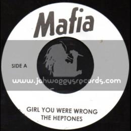 "Mafia-7""-Girl You Were Wrong / The Hetones"