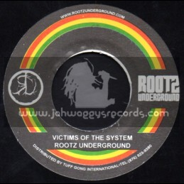 """Roots Underground-7""""-Victims Of The System / Roots Underground"""