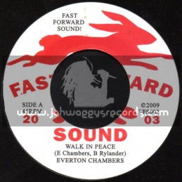 """Fast Forward Sound-7""""-Walk In Peace / Everton Chambers + They Dont Know / Samuel Lancine"""